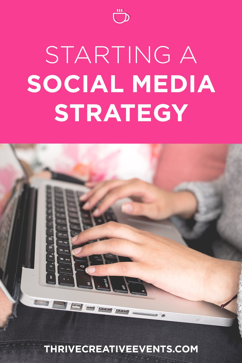 Social-Media-Strategy_Thrive-Blogging-Conference