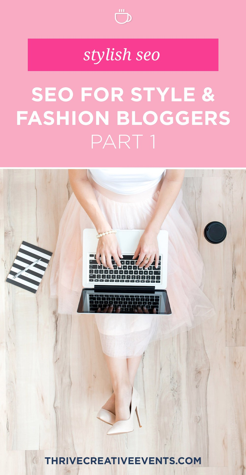 stylish-seo-for-style-and-fashion-bloggers_Thrive-Blogging-Conference