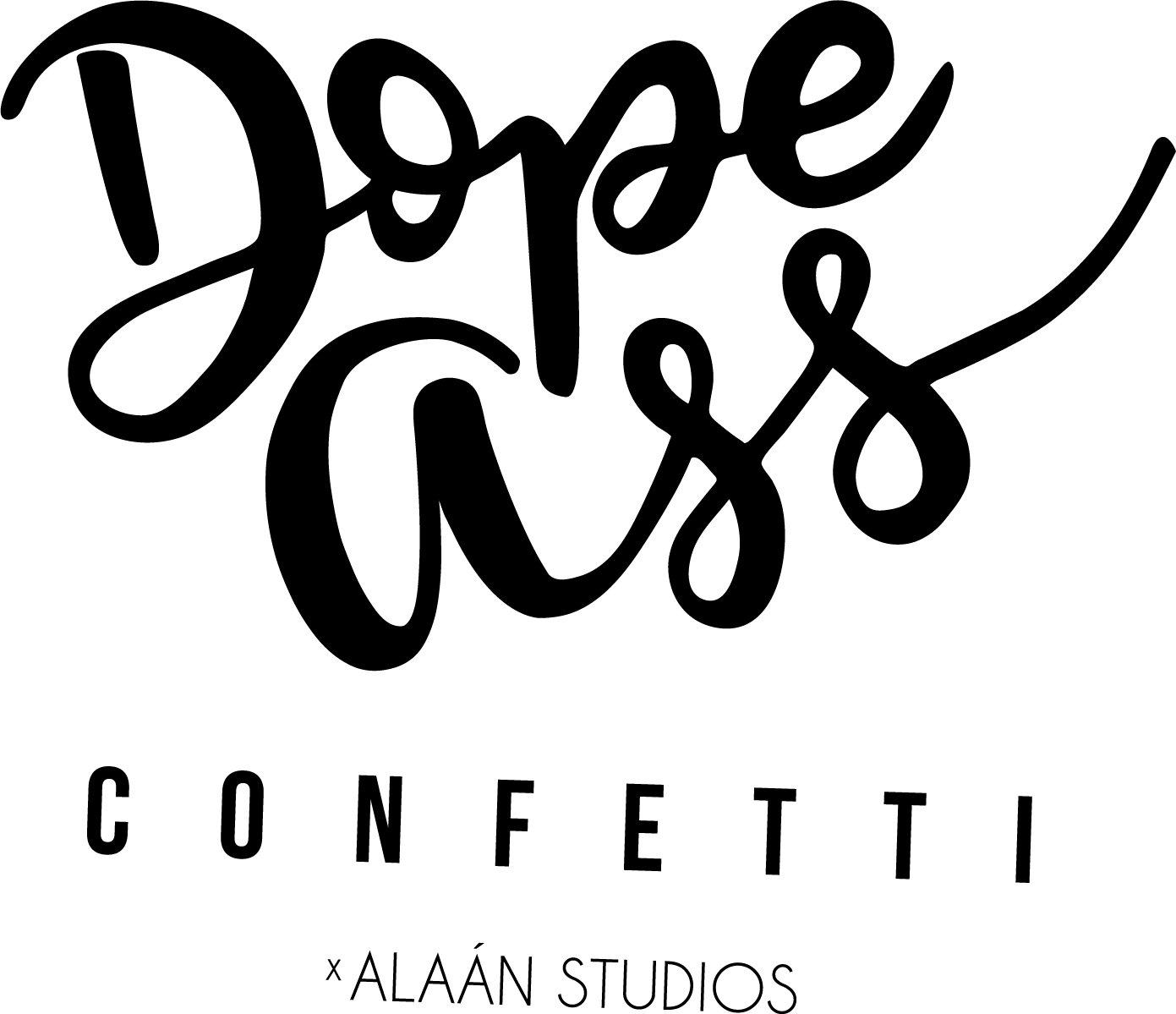 Dope Ass Confetti