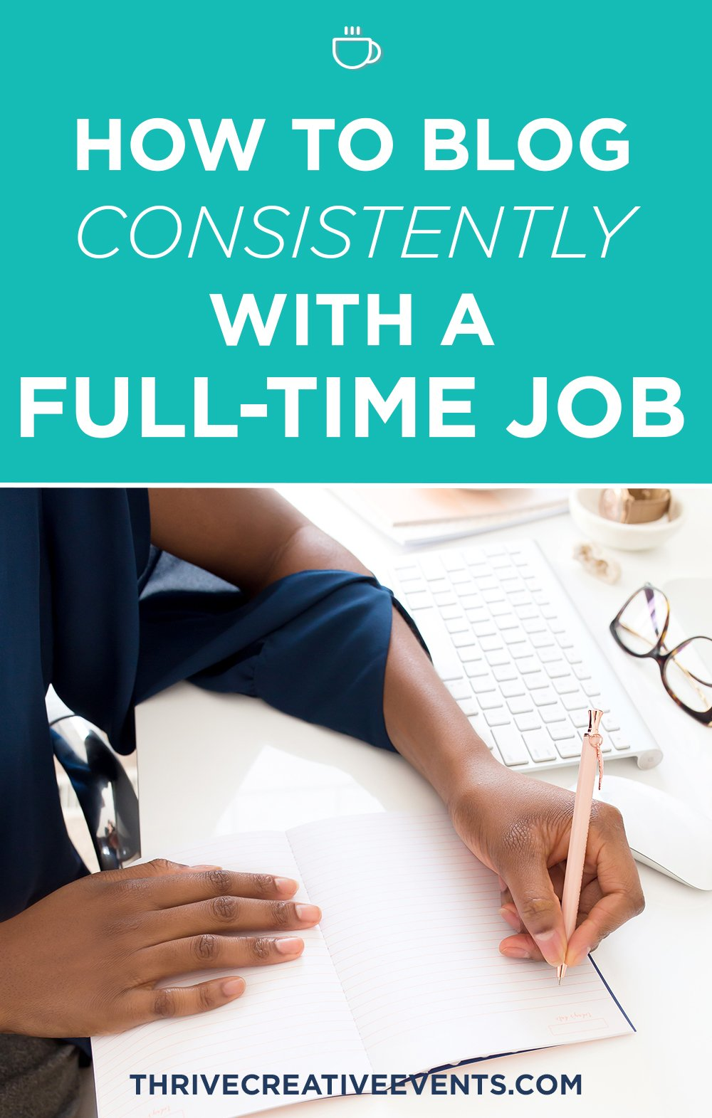 how-to-blog-consistently-with-a-full-time-job