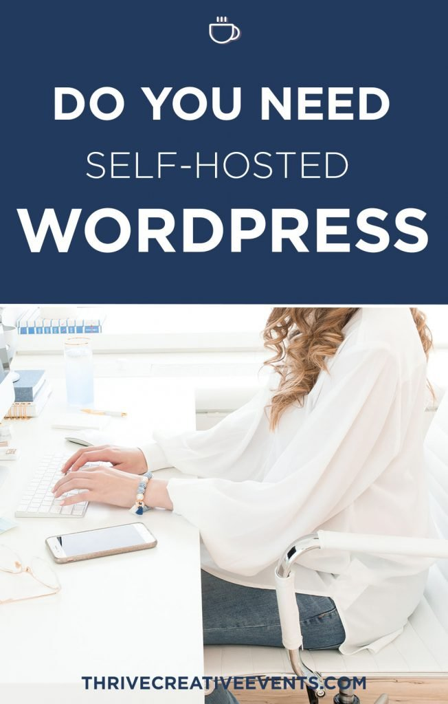 Do you need a self hosted wordpress website or blog?