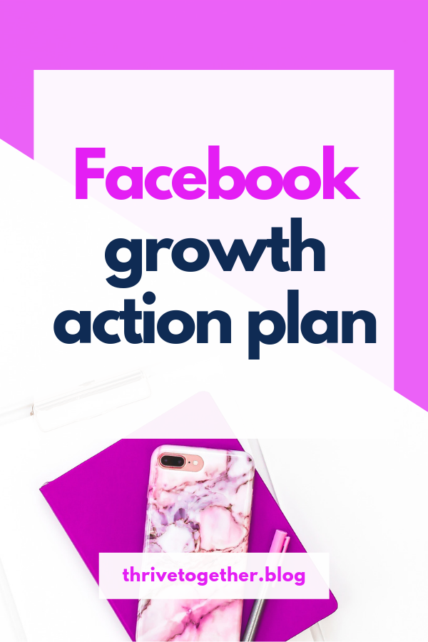 Facebook Growth Action Plan