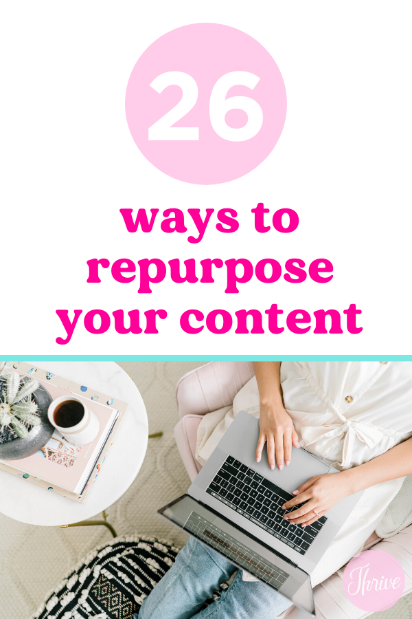 How to repurpose and reuse content you've already created.