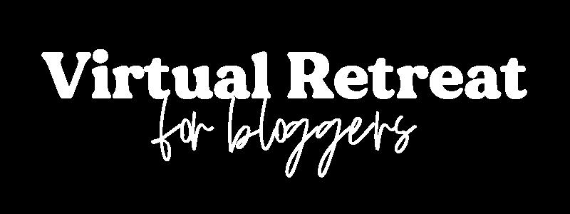 Blogger Virtual Retreat