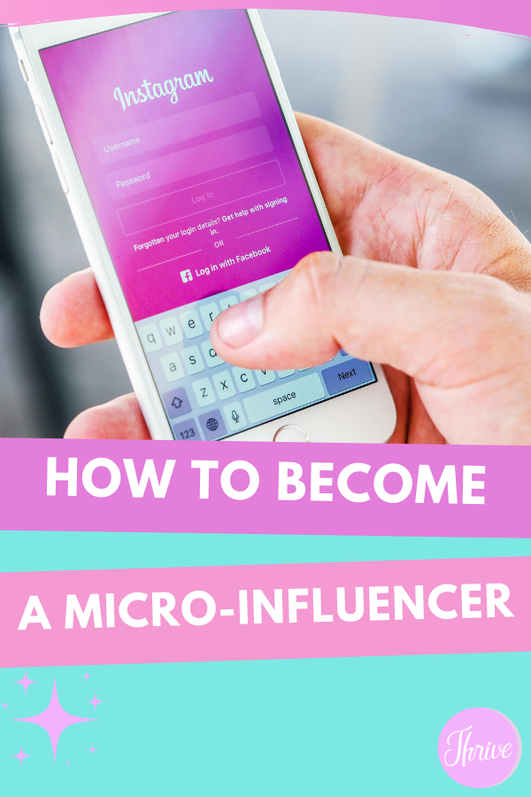 how to become a micro-influencer